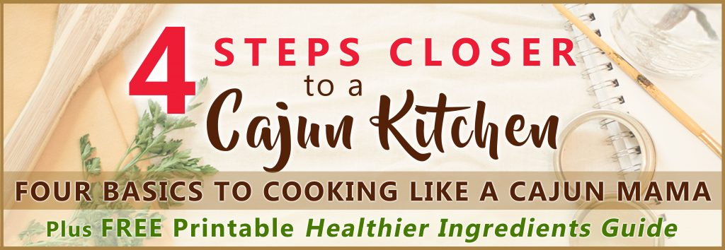 4 Steps Closer to a Cajun Kitchen | Creative Cajun Mama