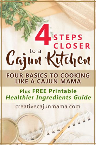 4 Steps Closer to a Cajun Kitchen