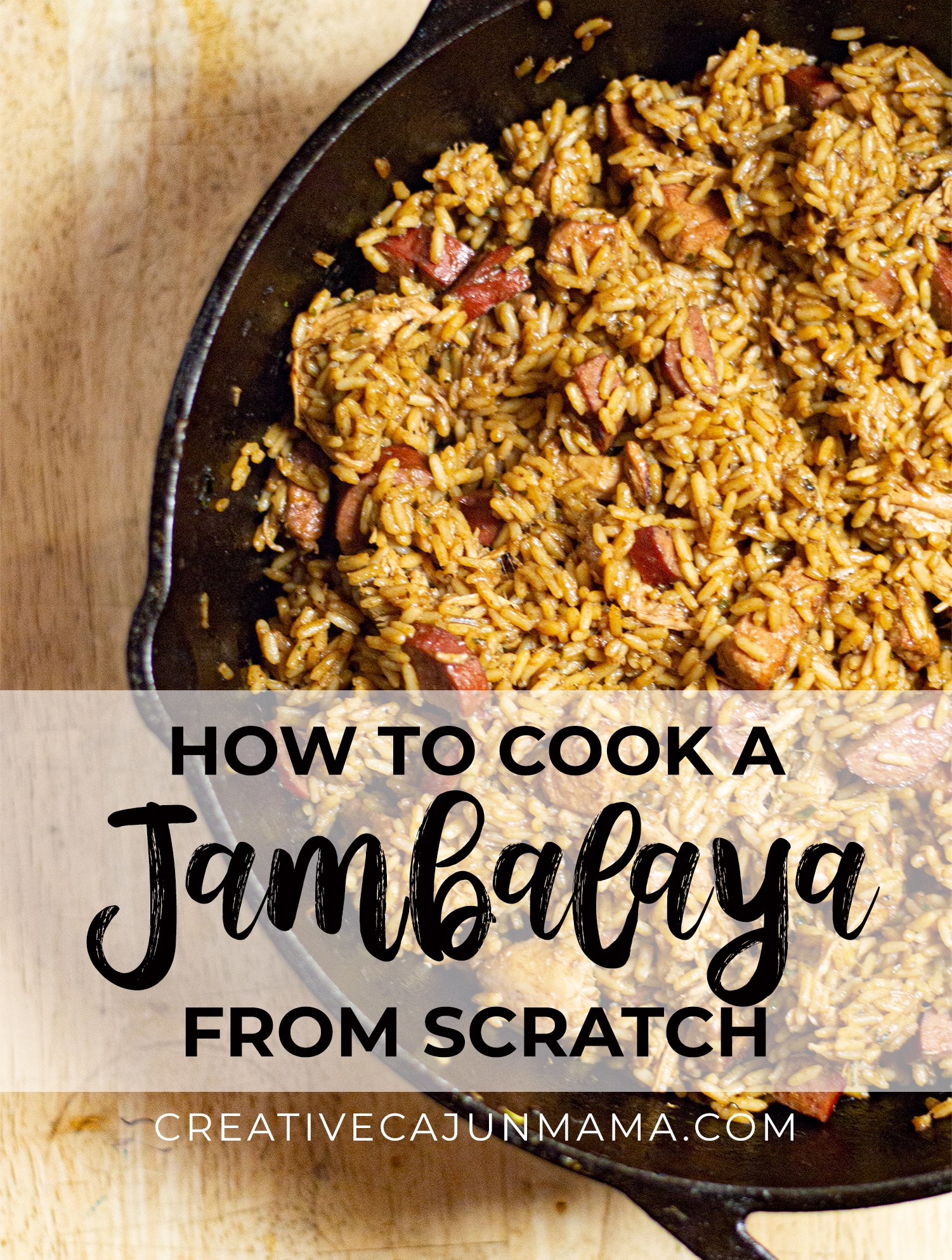 How to Cook a JAMBALAYA from scratch