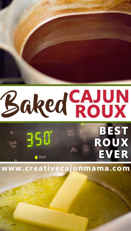 Baked Cajun Roux - Best Roux Ever!
