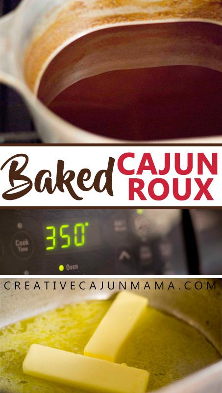 Baked Cajun Roux | Creative Cajun Mama