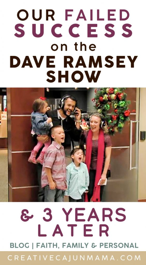 Our Failed Success on the Dave Ramsey Show & 3 Years Later!
