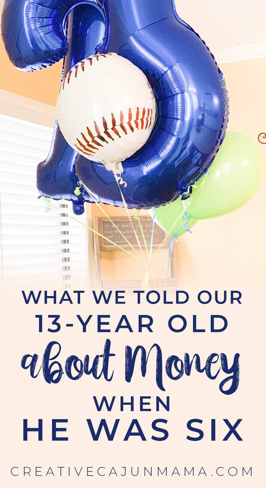 What We Told Our 13-year Old about Money When He was Six