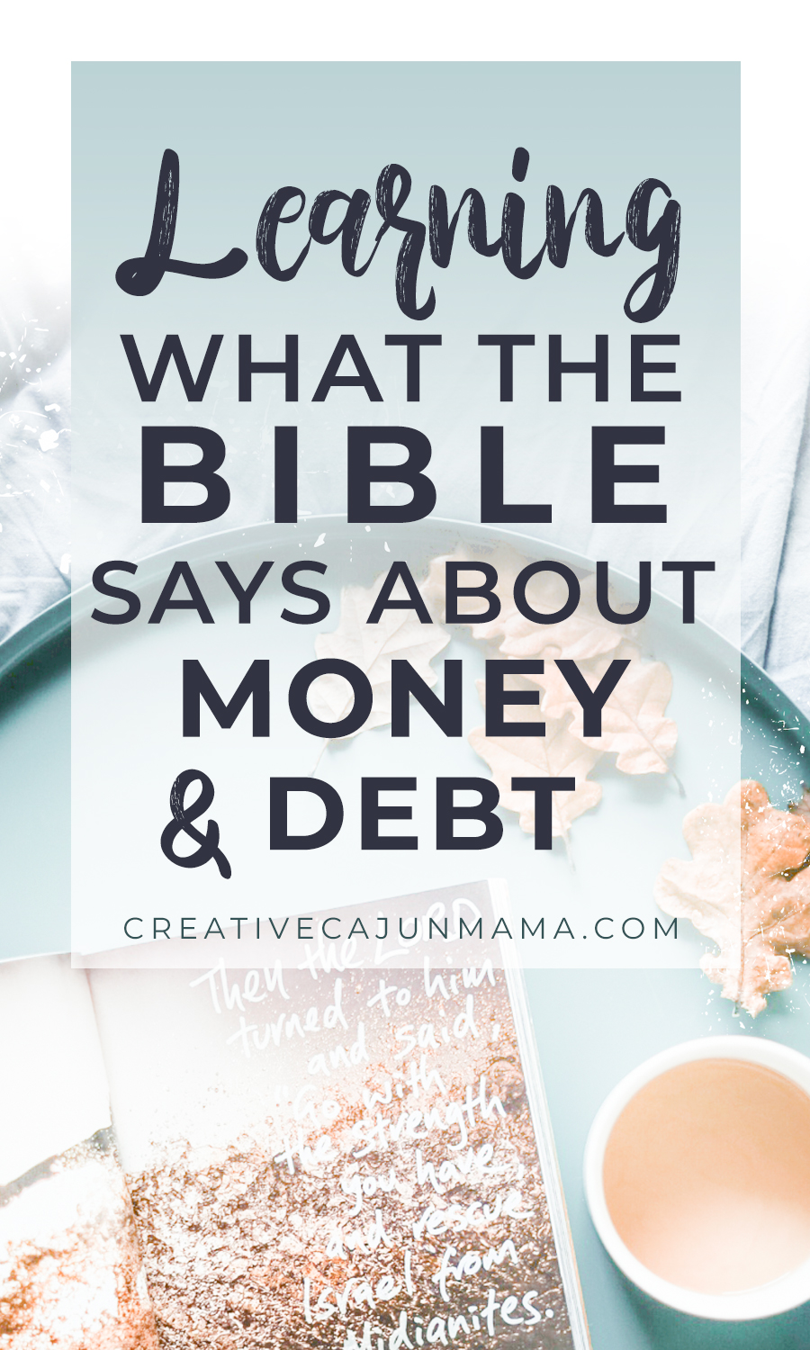 Learning What the Bible Says About Money & Debt